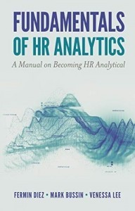Fundamentals of HR Analytics. A Manual on Becoming HR Analytical