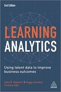 Learning Analytics. Measurement Innovations to Support Employee Development